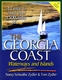 The Georgia Coast Waterways & Islands  - 2nd Ed.