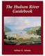 The Hudson River Guidebook