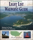 The International Marine Light List & Waypoint Guide