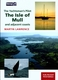 The Yachtsman�s Pilot Isle of Mull - 3rd Ed.