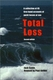 Total Loss - 2nd Ed.