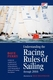 Understanding the Racing Rules of Sailing through 2016 - 8th Ed.
