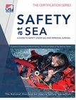 Safety at Sea: A Guide To Safety Under Sail & Personal Survival