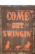 "Kender West ""Come Out Swingin"" Rustic Wooden Wall Sign - Brown/Orange"