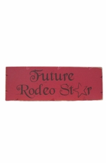 "Kender West ""Future Rodeo Star"" Rustic Wooden Wall Sign - Red"