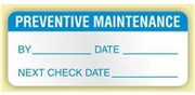 """PREVENTIVE MAINTENANCE"" LABEL"