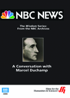 A Conversation with Marcel Duchamp�From NBC's Wisdom Series  (Enhanced DVD)