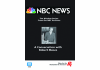 A Conversation with Robert Moses�From NBC's Wisdom Series (Enhanced DVD)