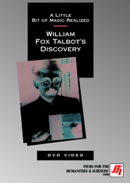 A Little Bit of Magic Realized: William Fox Talbot's Discovery Video (DVD/VHS)