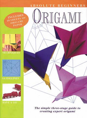 Absolute Beginner's Origami Book by Nick Robinson