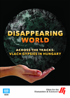Across the Tracks�Vlach Gypsies in Hungary: Disappearing World (Enhanced DVD)