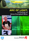 Arc of Light: A Portrait of Anna Campbell Bliss ( Enhanced DVD)