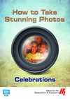 Celebrations: How to Take Stunning Photos  (Enhanced DVD)