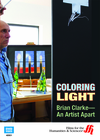 Coloring Light: Brian Clarke-An Artist Apart  (Enhanced DVD)