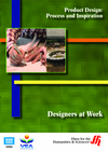 Designers at Work: Product Design�Process and Inspiration ( Enhanced DVD)