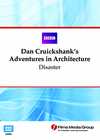 Disaster: Dan Cruickshank�s Adventures in Architecture (Enhanced DVD)