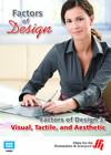 Factors of Design 3: Visual, Tactile, and Aesthetic  (Enhanced DVD)