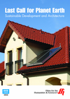 Last Call for Planet Earth: Sustainable Development and Architecture  (Enhanced DVD)