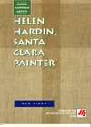 Helen Hardin, Santa Clara Painter  Video (VHS/DVD)