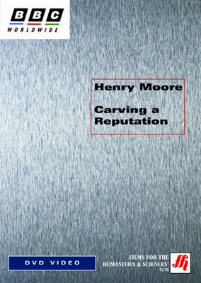 Henry Moore: Carving a Reputation  Video (VHS/DVD)