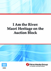 I Am the River: Maori Heritage on the Auction Block (Enhanced DVD)