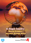 In Dogon Country: Marcel Griaule's Journeys through Africa (Enhanced DVD)