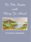 �In the Studio with Mary Jo Anzel�  Watercolor Videos (DVD/VHS)