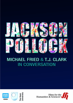 Jackson Pollock: Michael Fried and T. J. Clark in Conversation - Click to enlarge