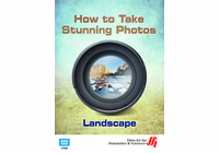 Landscape: How to Take Stunning Photos  (Enhanced DVD)