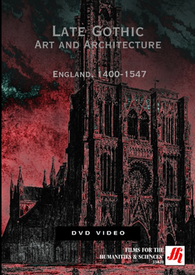 Late Gothic Art and Architecture: England, 1400-1547 Video (VHS/DVD)(CC)