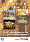 Like a Phoenix Out of the Ashes: The Reopening of La Fenice�The Italian Opera House Trilogy ( Enhanced DVD)