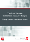 Many Moons away from Home-The Last Hunter (Enhanced DVD)