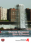 Olafur Eliasson: Space Is Process  (Enhanced DVD)