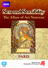 Paris: Sex and Sensibility�The Allure of Art Nouveau ( Enhanced DVD)
