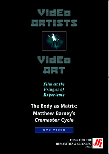 The Body as a Matrix: Matthew Barney's Cremaster Cycle Video(VHS/DVD)