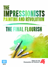 The Final Flourish: The Impressionists�Painting and Revolution (Enhanced DVD)
