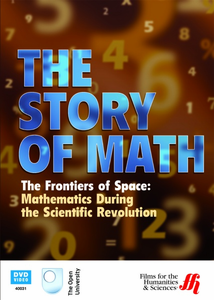 The Frontiers of Space: Mathematics During the Scientific Revolution - Click to enlarge