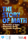 The Frontiers of Space: Mathematics During the Scientific Revolution