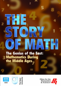 The Genius of the East: Mathematics During the Middle Ages - Click to enlarge