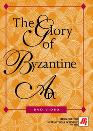 The Glory of Byzantine Art Video(VHS/DVD)