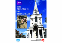The Skeletons of Spitalfields (Enhanced DVD)