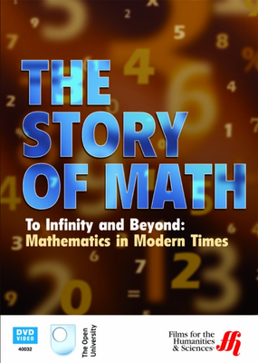 To Infinity and Beyond: Mathematics in Modern Times - Click to enlarge