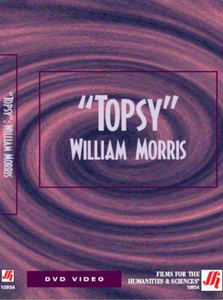 TOPSY: WILLIAM MORRIS Video(VHS/DVD)