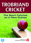Trobriand Cricket: The Sport Catches on in New Guinea (Enhanced DVD)