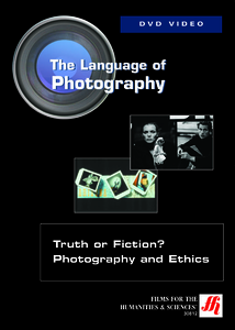 Truth or Fiction? Photography and Ethics Video(VHS/DVD)