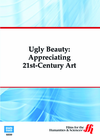 Ugly Beauty: Appreciating 21st-Century Art ( Enhanced DVD)