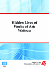 Watteau: Hidden Lives of Works of Art  (Enhanced DVD)