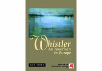 Whistler: An American in Europe Video  (DVD)