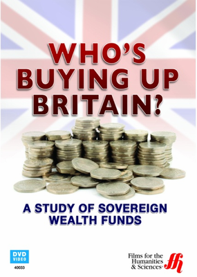 Who's Buying Up Britain? A Study of Sovereign Wealth Funds - Click to enlarge