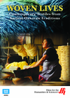 Woven Lives: Contemporary Textiles from Ancient Oaxacan Traditions (Enhanced DVD)